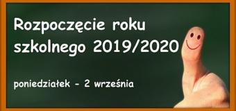 Organizacja rozpoczęcia roku szkolnego 2019/2020