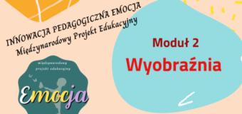 """Innowacja pedagogiczna """"Emocja"""" Międzynarodowy Projekt Edukacyjny"""