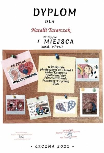 Dyplom dla Natalii Tatarczak za zajęcie I miejsca kat. kl. IV-VIII