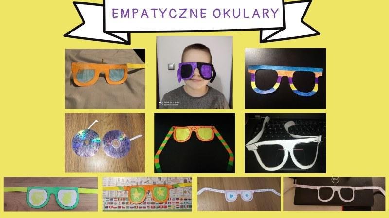 Na środku widać napis empatyczne okulary. Wklejone są  zdjęcia okularów wykonanych z kartonu i pokolorowanych kredkami w różne wzory. Na jednym zdjęciu jest postać chłopca w granatowo - czarnych okularach