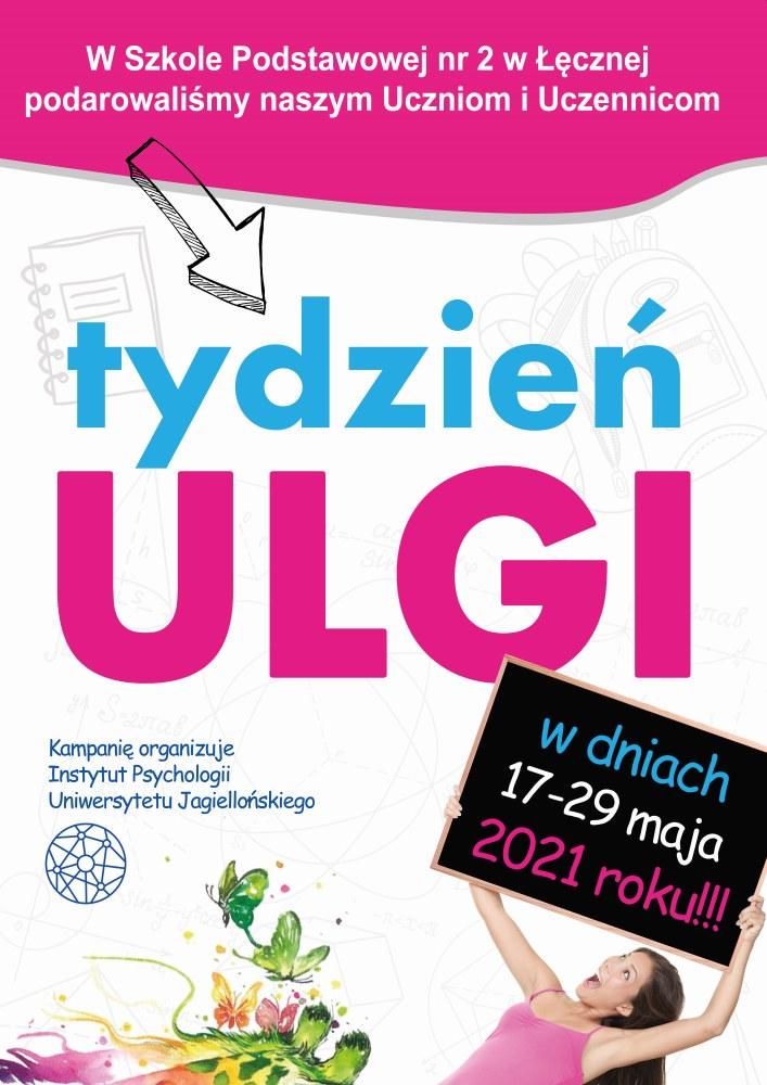 """Plakat promujący akcję """"Tydzień Ulgi"""" – bez sprawdzianów, kartkówek i prac domowych w szkole w dniach 17-28 maja 2021 roku"""
