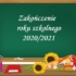 Tablica szkolna z napisem Zakończenie roku szkolnego 2020/2021